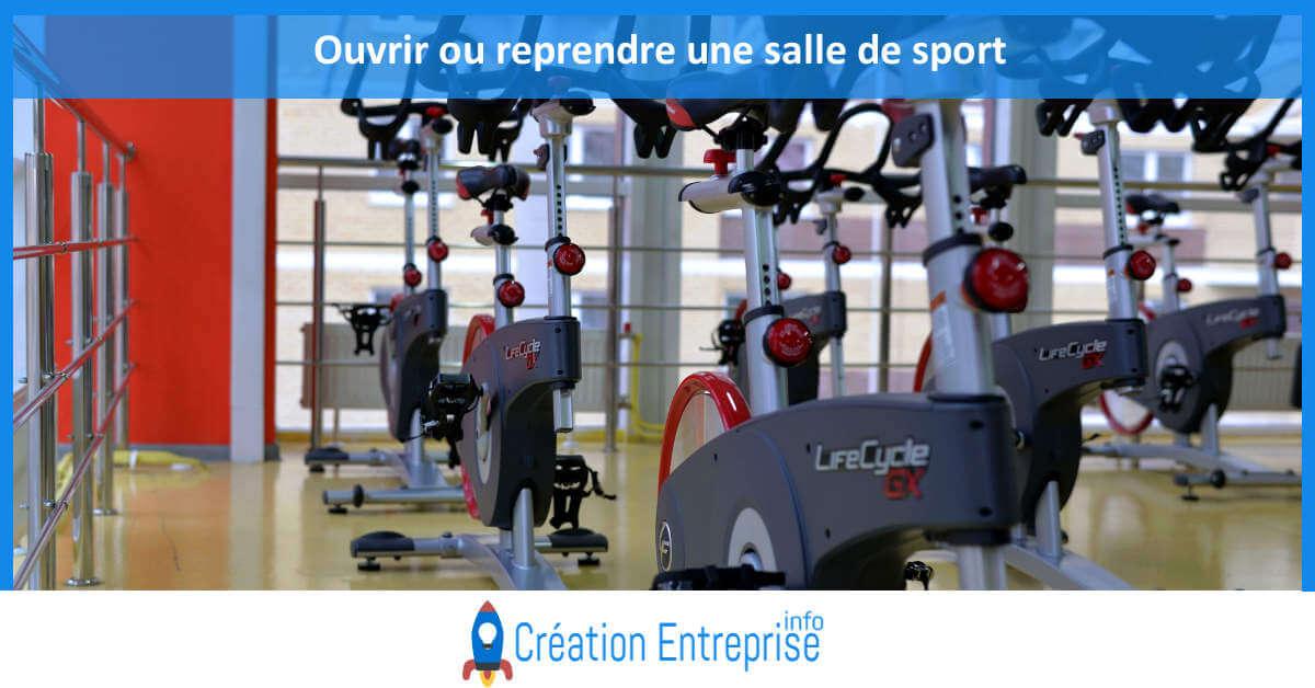 ouvrir ou reprendre une salle de sport