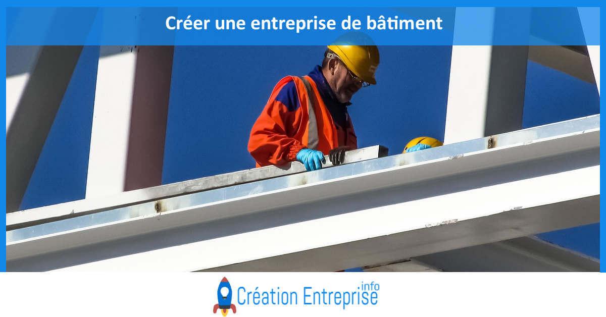 Cr er une entreprise de b timent for Creer une entreprise qui rapporte
