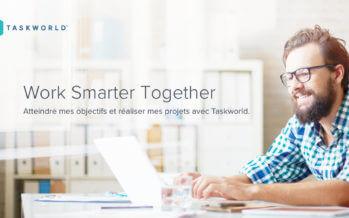 Taskworld pour optimiser l'organisation de votre entreprise
