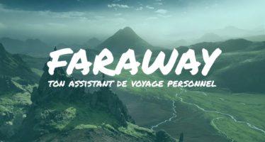 Faraway assistant virtuel de voyage sous forme de chatbot Facebook