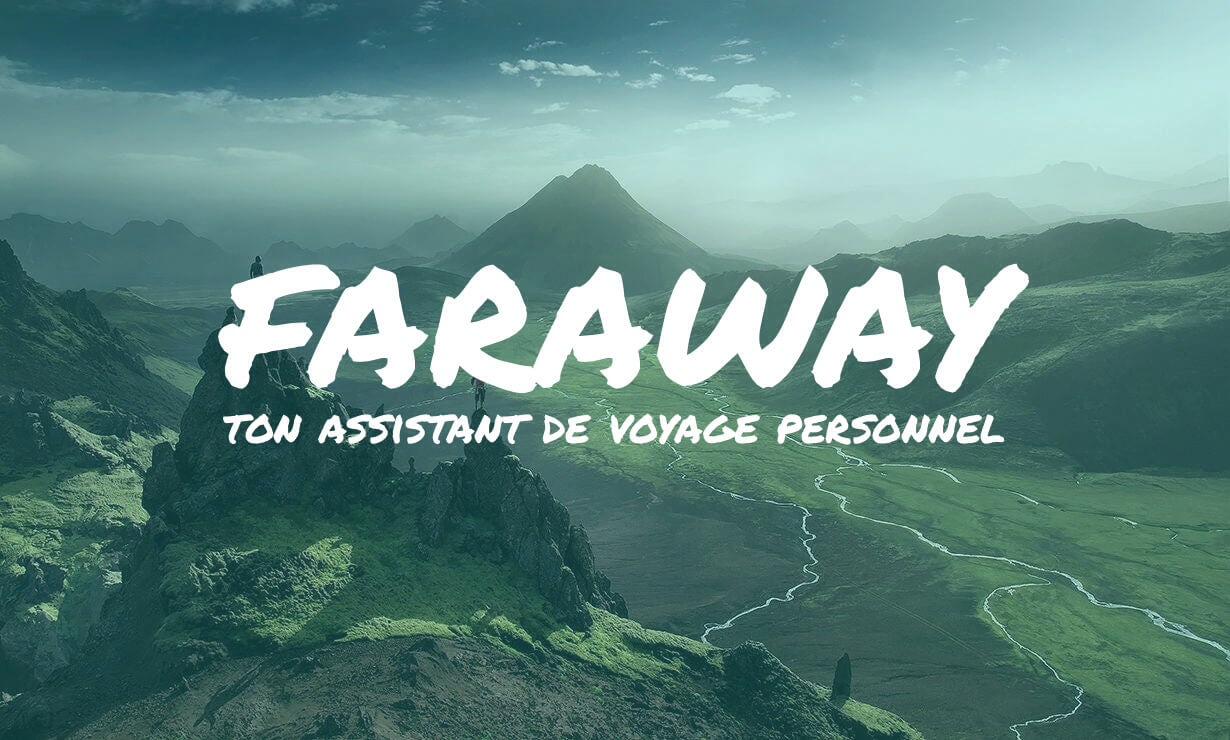 Faraway assistant virtuel de voyage sous forme de chatbot Facebook Messenger
