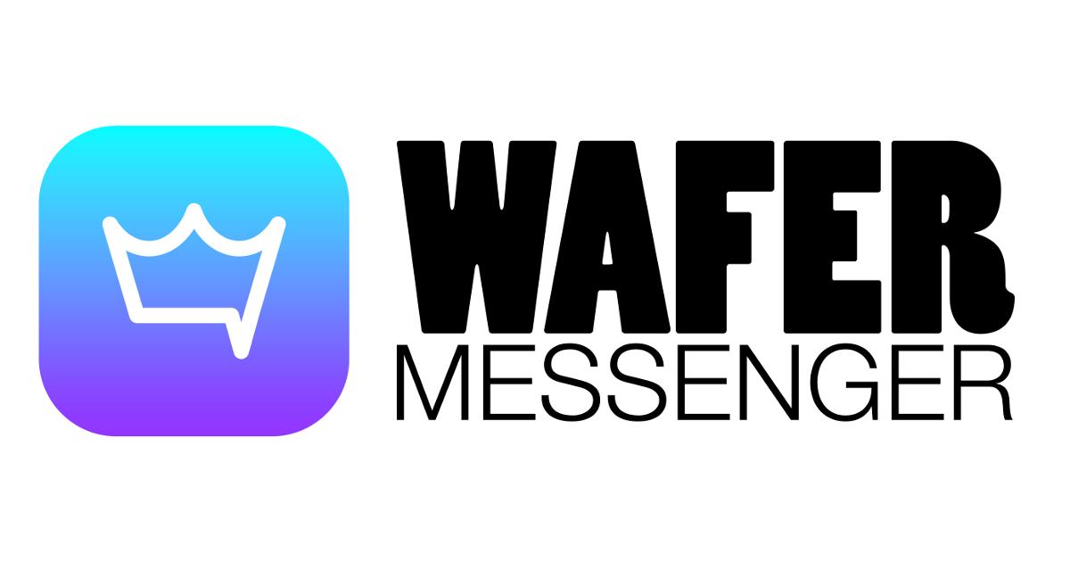 Wafer Messenger : l'application pour atteindre 100% de vos contacts en combinant jusqu'à 6 types de médias