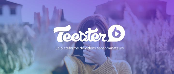 Teester est une plateforme de vidéos consommateurs